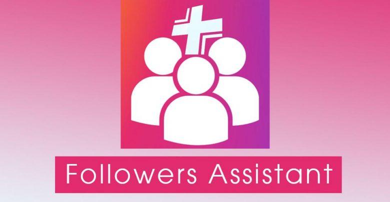 تحميل followers assistant مهكر