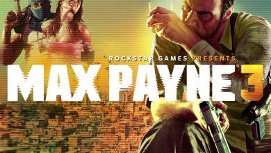 تحميل لعبة max payne 3 أحدث إصدار