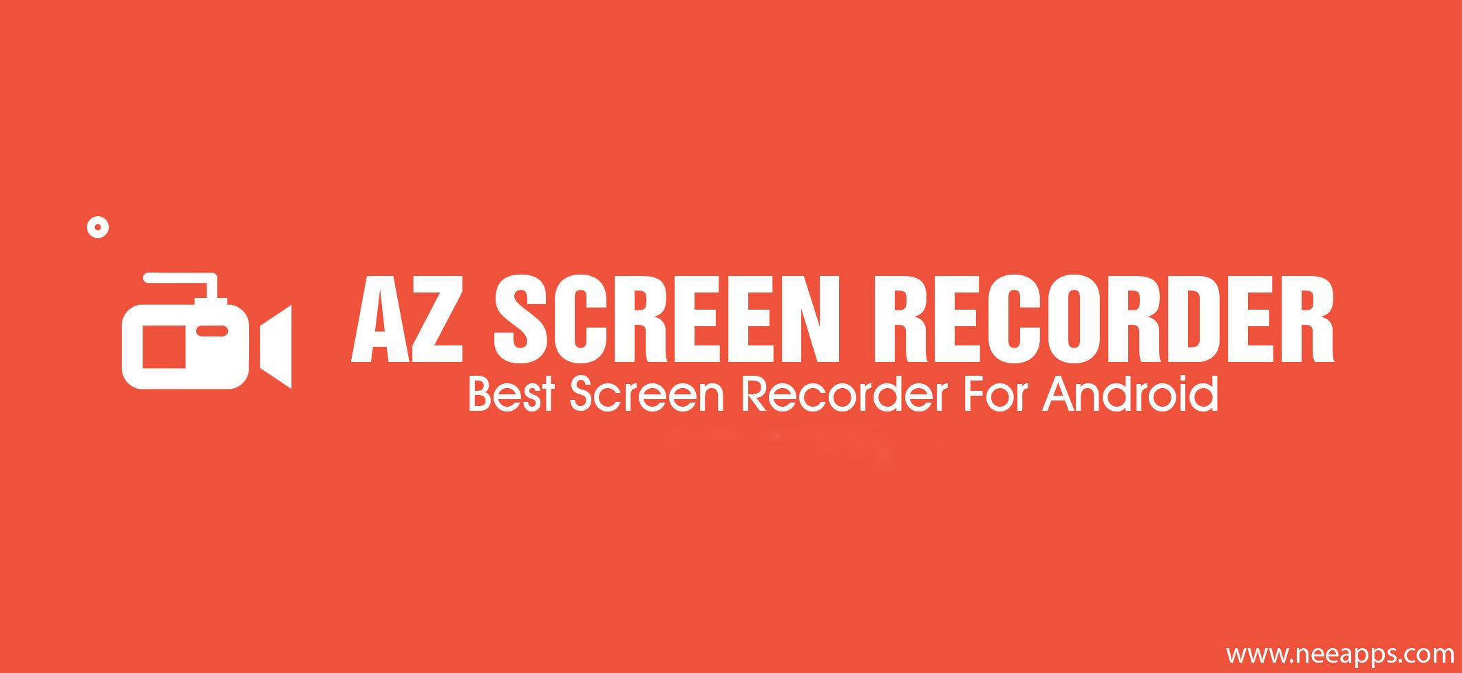 تحميل برنامج az screen recorder برابط مباشر